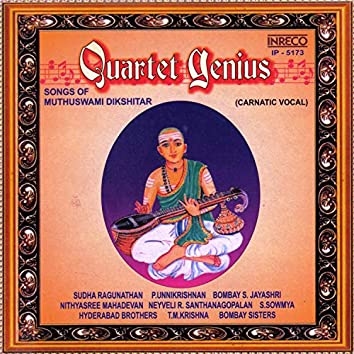 Quartet Genius - Songs Of Muthuswami Dikshitar