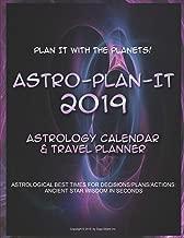 Astro-Plan-It 2019: Astrological Planner/Calendar