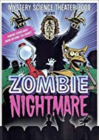 Mystery Science Theater 3000: Zombie Nightmare [DVD]