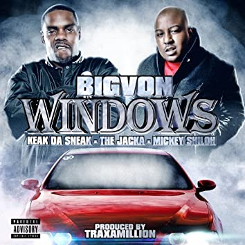 Windows (feat. Keak Da Sneak, The Jacka & Mickey Shiloh)