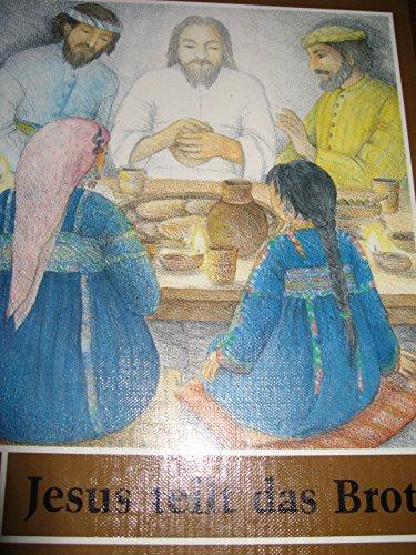 Jesus teilt das Brot. Eine Geschichte zum Abendmahl