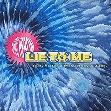 Lie to Me (feat. Victoria McCartney & Jude.)