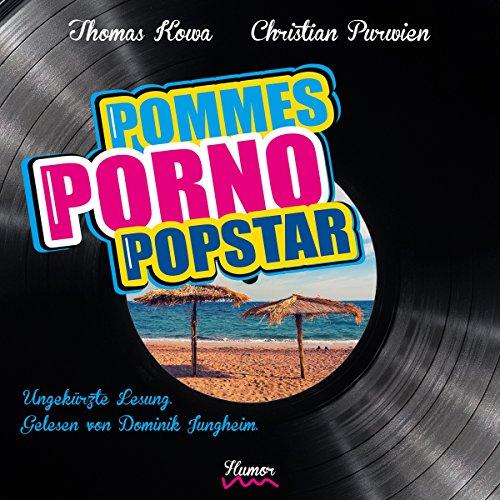 Pommes! Porno! Popstar! Titelbild
