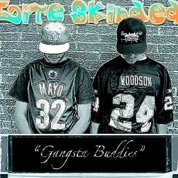 Gangsta Buddies