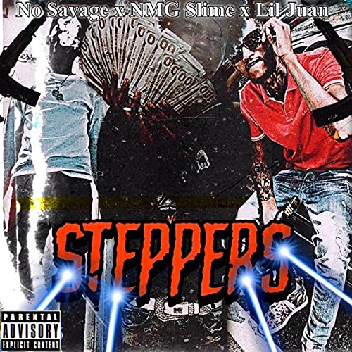 steppers (feat. no savage) [Explicit]