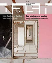 DASH 14: From Dwelling to Dwelling: Radical Housing Transformation