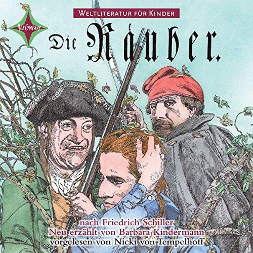 Die Räuber. Weltliteratur für Kinder audiobook cover art