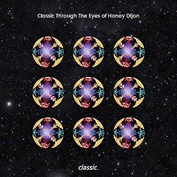 Classic Through The Eyes Of: Honey Dijon