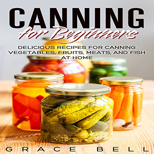 Canning for Beginners audiobook cover art