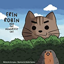 Erin Robin And The Hungriest Cat