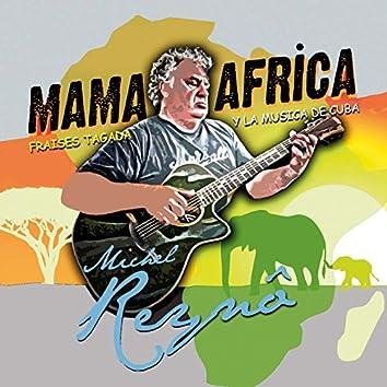 Mama Africa (Fraises Tagada y la Música de Cuba)