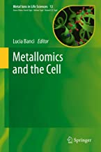 Metallomics and the Cell (Metal Ions in Life Sciences Book 12)