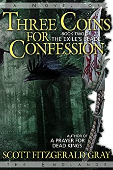 Three Coins for Confession (The Exile's Blade Book 2) by [Scott Fitzgerald Gray]