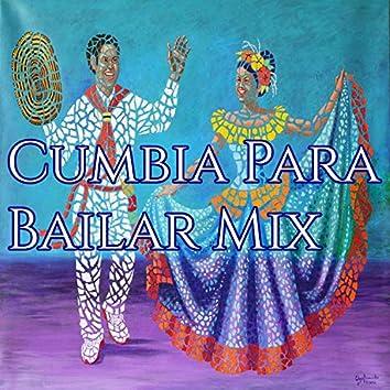 Cumbia para Bailar Mix
