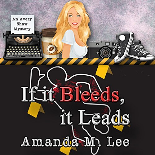 Couverture de If It Bleeds, It Leads