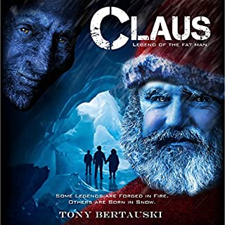 Claus     Legend of the Fat Man              By:                                                                                                                                 Tony Bertauski                               Narrated by:                                                                                                                                 James Robert Killavey                      Length: 8 hrs and 41 mins     72 ratings     Overall 4.1