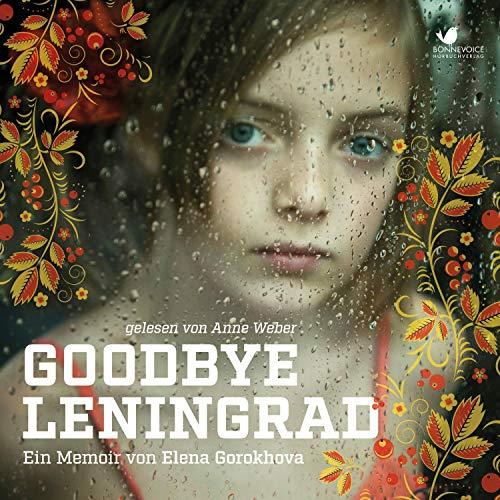 Goodbye Leningrad audiobook cover art