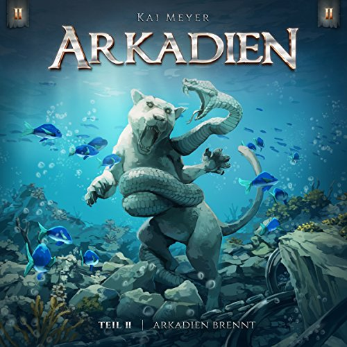 Arkadien brennt (Arkadien - Hörspiel 2) audiobook cover art