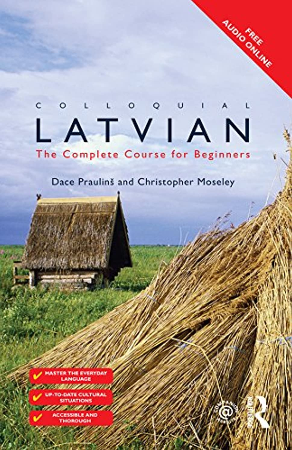 セージたくさんのマラソンColloquial Latvian: The Complete Course for Beginners (Colloquial Series) (English Edition)