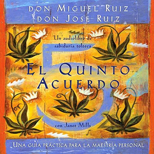 El quinto acuerdo [The Fifth Agreement] cover art