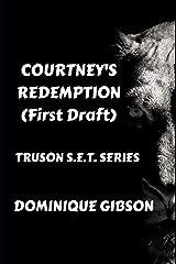 Courtney's Redemption: The Truson S.E.T. Series Paperback