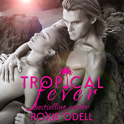 Tropical Fever, Part 1 cover art