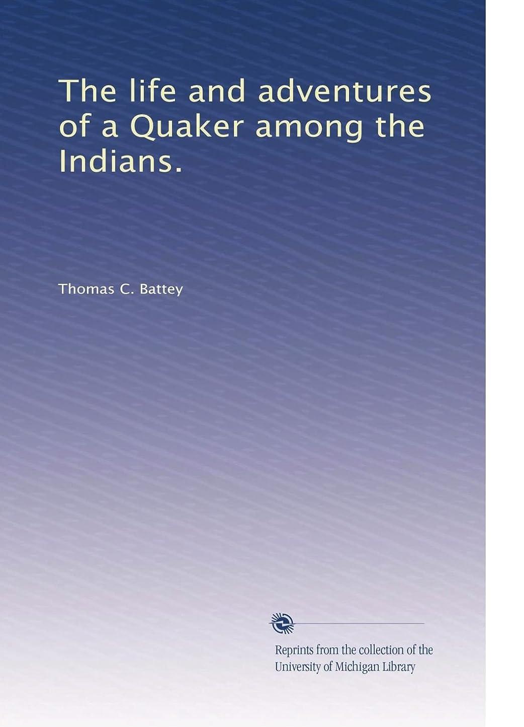 デッキペレット詐欺The life and adventures of a Quaker among the Indians.