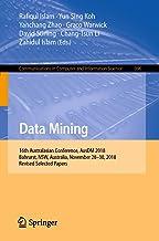 Data Mining: 16th Australasian Conference, AusDM 2018, Bahrurst, NSW, Australia, November 28–30, 2018, Revised Selected Pa...