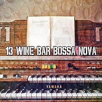 13 Wine Bar Bossa Nova