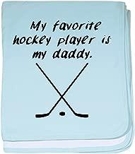 CafePress My Favorite Hockey Player is My Daddy Baby Blanket, Super Soft Newborn Swaddle