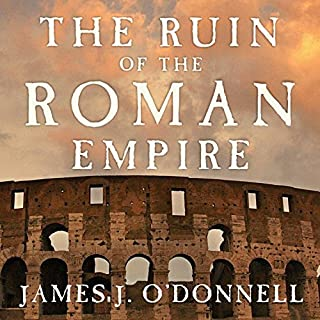 The Ruin of the Roman Empire audiobook cover art