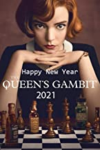 Happy New Year The Queen's Gambit 2021: Awesome NoteBook Of Tv Series Happy New Year The Queen's Gambit 2021-Great NoteBoo...