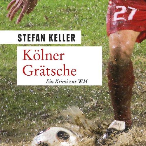 Kölner Grätsche Titelbild