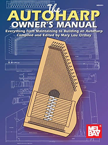 The Autoharp Owner\'s Manual (English Edition)