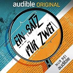 Ein Satz für Zwei | Audible Original Podcast