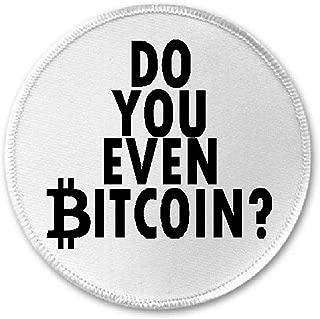 Do You Even Bitcoin - 3
