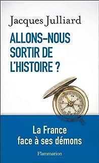 Allons-nous sortir de l'Histoire? (Essais) (French Edition)