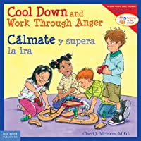 Cool Down and Work Through Anger / Cálmate y superar la ira (Learning to Get Along)