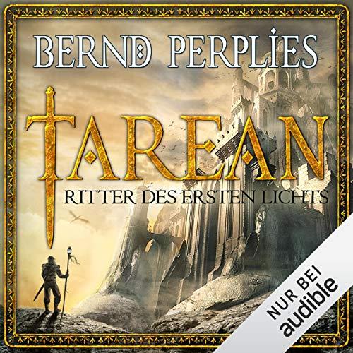 Ritter des ersten Lichts     Tarean 3              De :                                                                                                                                 Bernd Perplies                               Lu par :                                                                                                                                 Oliver Siebeck                      Durée : 16 h et 52 min     Pas de notations     Global 0,0