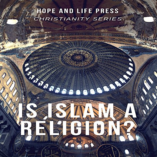 Is Islam a Religion? audiobook cover art