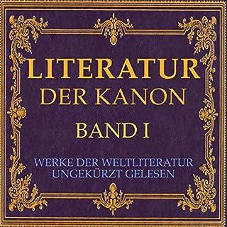 Literatur - Der Kanon     Werke der Weltliteratur 1              Autor:                                                                                                                                 div.                               Sprecher:                                                                                                                                 Jürgen Fritsche                      Spieldauer: 38 Std. und 30 Min.     Noch nicht bewertet     Gesamt 0,0