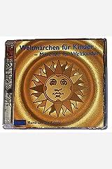 Weltmärchen - Rund um die Sonne (Weltmärchen / Märchen für Weltkinder) Audio CD