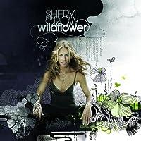 Wildflower by Sheryl Crow (2005-10-25)