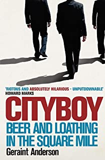 Cityboy: Beer & Loathing in the Square Mile