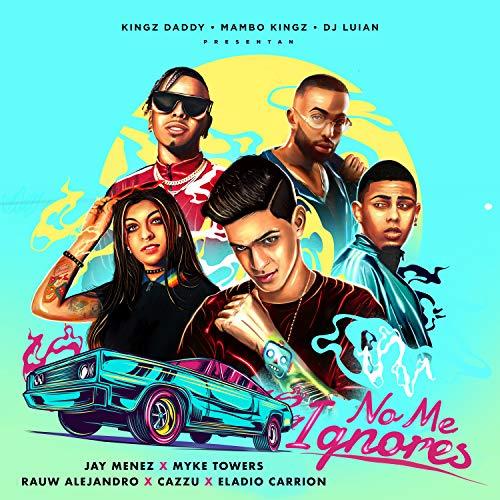 No Me Ignores (feat. Cazzu & Eladio Carrión)