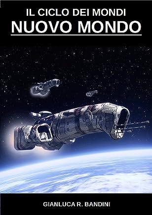 Nuovo Mondo (Il Ciclo dei Mondi Vol. 2)