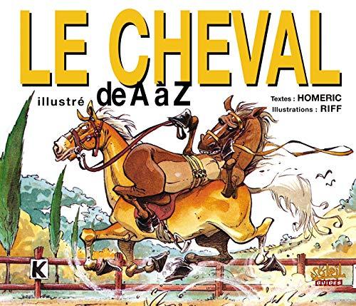 Le Cheval illustré de A à Z