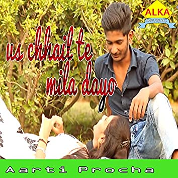 Us Chhail Te Mila Dayo