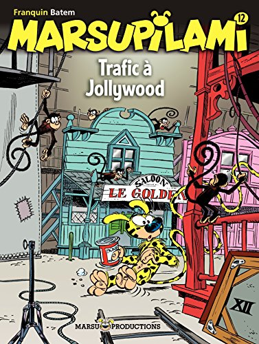 Marsupilami – tome 12 - Trafic à Jollywood (French Edition)