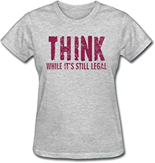Best think while it's still legal shirt Reviews